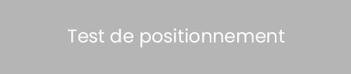Test de positionnement - Conception et animation pédagogique